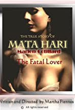 The Fatal Lover, Mata Hari