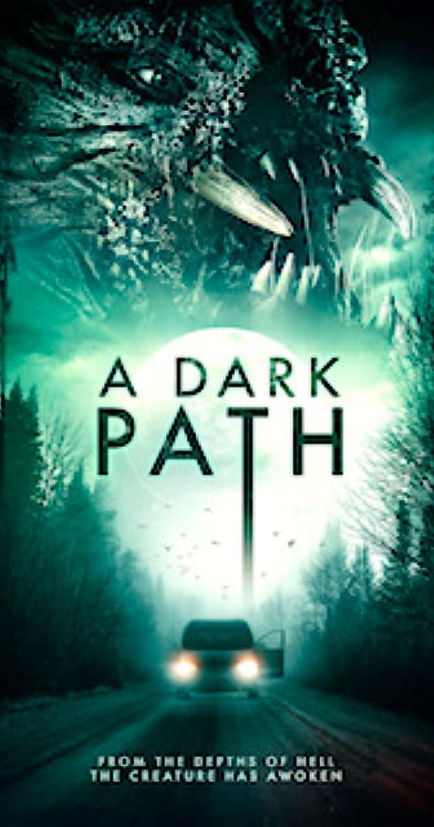 فيلم A Dark Path 2020 مترجم اون لاين