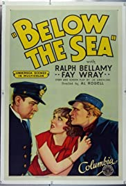 Below the Sea (1933) Poster - Movie Forum, Cast, Reviews