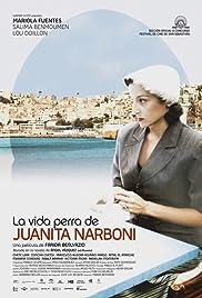 La vida perra de Juanita Narboni Poster