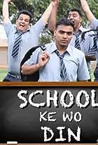 School Ke Woh Din
