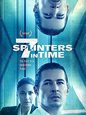 Permalink to Movie 7 Splinters in Time (2018)
