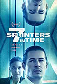 Nonton Film 7 Splinters in Time (2018)