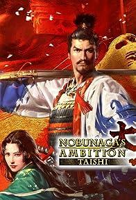 Primary photo for Nobunaga's Ambition: Taishi