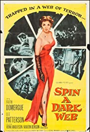 Spin a Dark Web (1956) Poster - Movie Forum, Cast, Reviews