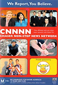 Primary photo for CNNNN: Chaser Non-Stop News Network