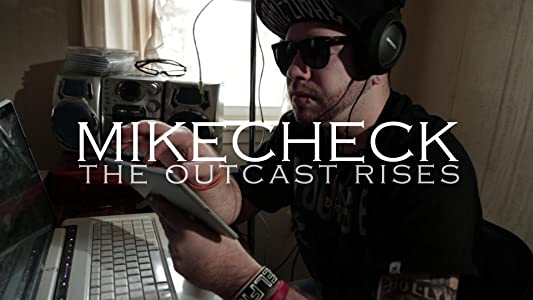 Watch free movie web MikeCheck: The Outcast Rises [UltraHD]