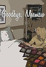 Goodbye, Meemaw