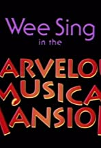 Wee Sing in the Marvelous Musical Mansion
