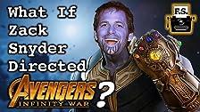 E se Zack Snyder Directed Avengers Infinity War?