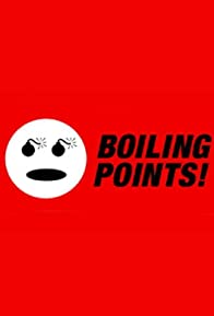 Primary photo for Boiling Points