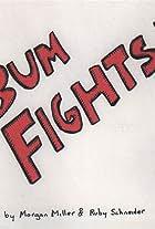Bum Fights!