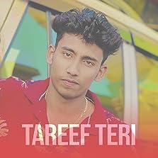 Tareef Teri (2021 Video)