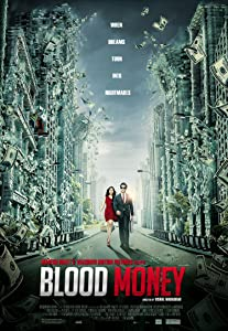 Direct free movie downloads link Blood Money by Shivam Nair [Avi]