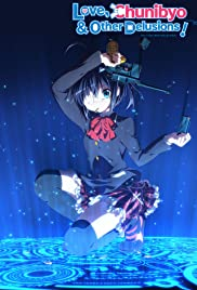 Love, Chunibyo & Other Delusions Poster