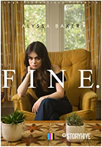 Whats a good comedy movie to watch online Alyssa Baker: Fine [mpeg]