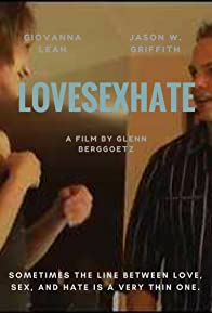 Primary photo for LoveSexHate