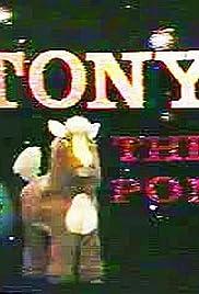 Tony the Pony Poster