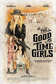 The Good Time Girls (2017)
