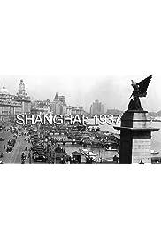 Shanghai: 1937