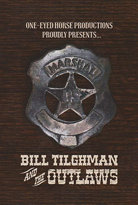 Film: Bill Tilghman and the Outlaws