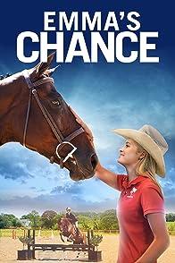 Emma s Chanceเส้นทางเปลี่ยนชีวิตของเอ็มม่า