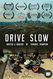 Drive Slow Poster