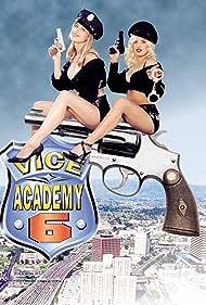 Vice Academy Part 6 Poster - Movie Forum, Cast, Reviews
