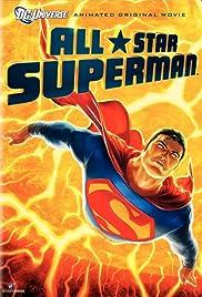 All-Star Superman(2011) Poster - Movie Forum, Cast, Reviews