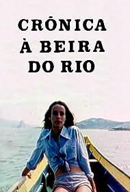 Crônica à Beira do Rio (1980)