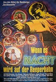 Wenn es Nacht wird auf der Reeperbahn(1967) Poster - Movie Forum, Cast, Reviews