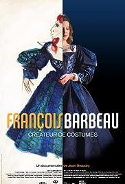François Barbeau: créateur de costumes Poster