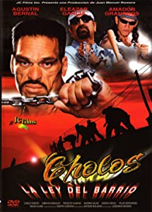 IMDB full movie downloads Cholos la ley del barrio Mexico [2048x1536]