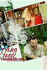 Primary photo for Tylko milosc