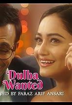 Dulha Wanted