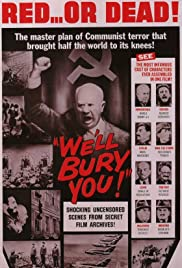 We'll Bury You! Poster