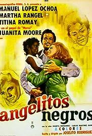 Angelitos negros Poster