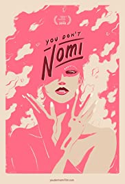 You Don't Nomi Poster