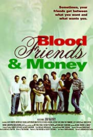 Blood, Friends and Money Poster