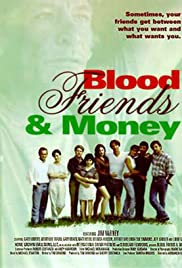 Download Blood, Friends and Money () Movie