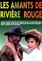 Les amants de Rivière Rouge