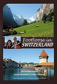 Footloose in Switzerland Poster