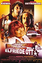 The Unintentional Kidnapping of Mrs. Elfriede Ott Poster