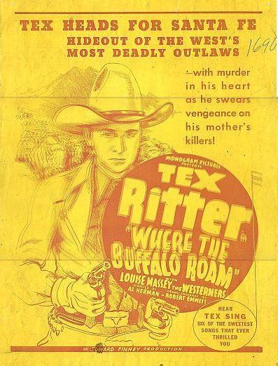 Tex Ritter in Where the Buffalo Roam (1938)