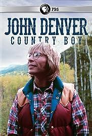 John Denver: Country Boy Poster