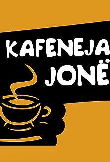 Kafeneja Jone (2004–2014)