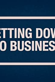 Getting Down to Business Poster