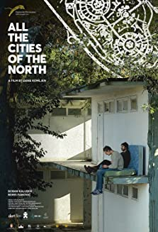 All the Cities of the North (2016)