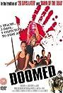 Doomed (2007) Poster