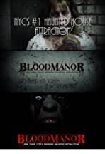 Blood Manor NYC's #1 Haunted House 2015
